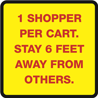 SAFETY WINDOW SIGN - 1 SHOPPER PER CART - 11.5x11.5