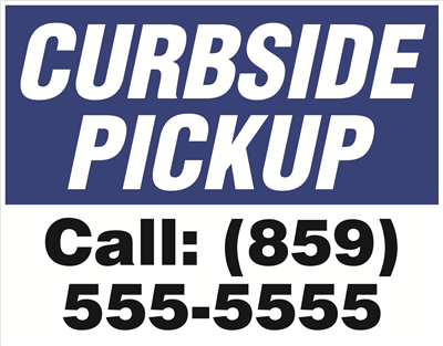 Yard Signs - Curbside Pickup